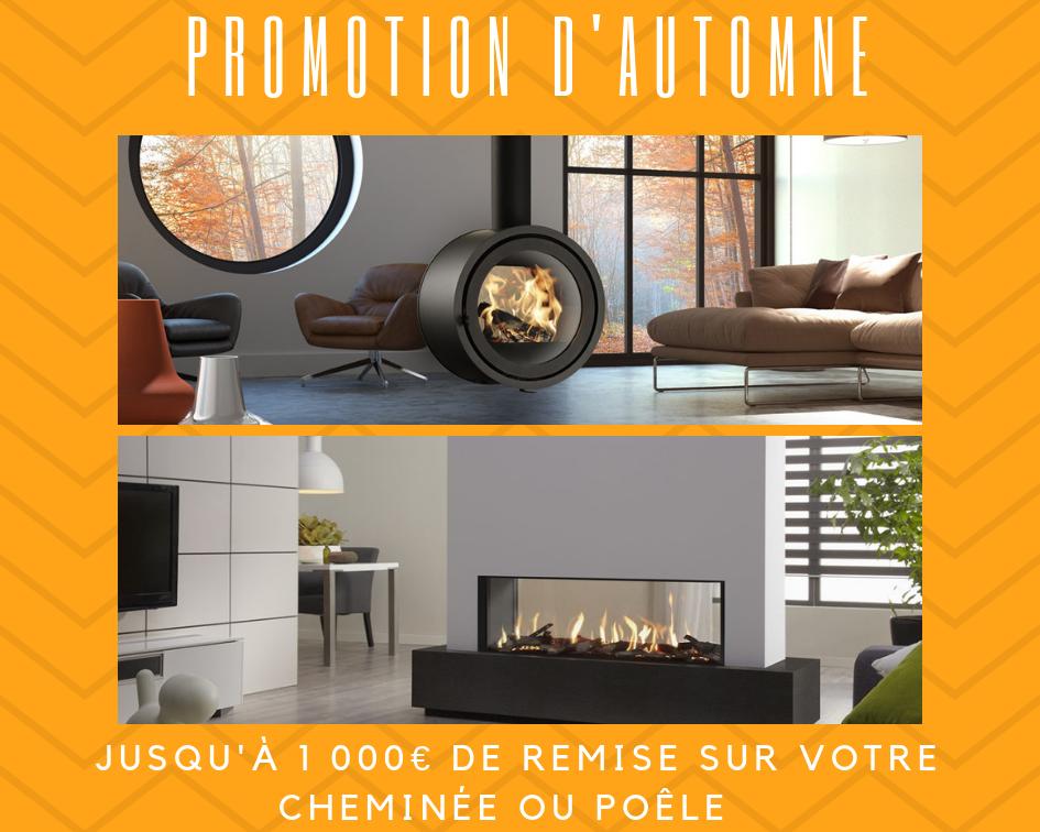 Grande promotion d'Automne sur les cheminées et poêles !